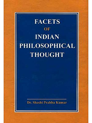 Facets of Indian Philosophical Thought