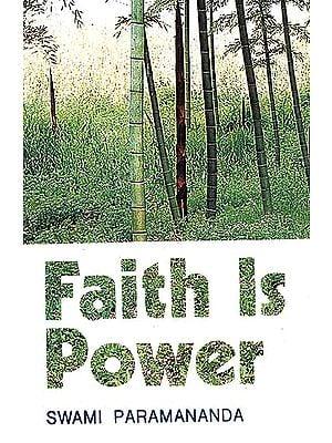 Faith Is Power