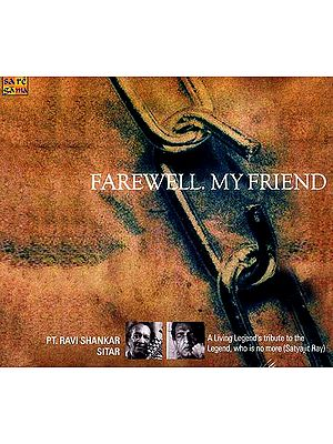 Farewell My Friend: A Living Legend's Tribute to the Legend, who is no more (Satyajit Ray) (Audio CD)