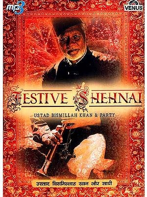 Festive Shehnai (Ustad Bismillah Khan & Party) (MP3 CD)
