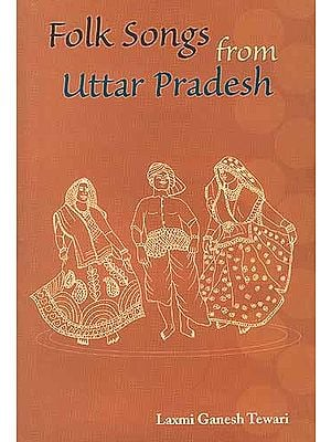 Folk Songs from Uttar Pradesh