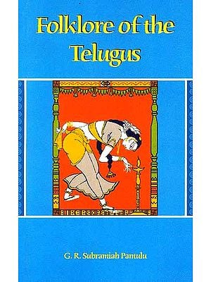 Folklore of the Telugus