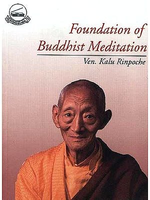Foundation of Buddhist Meditation