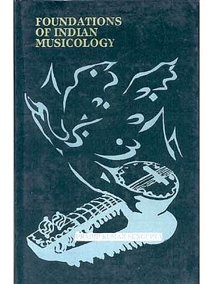 Foundations of Indian Musicology
