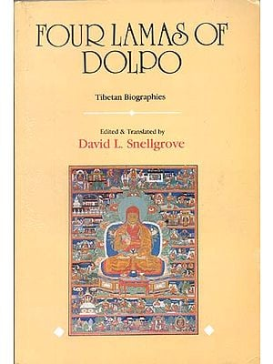 Four Lamas of Dolpo (Tibetan Biographies)