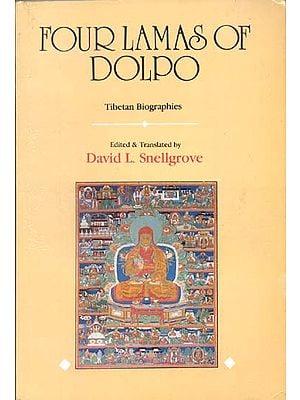 Four Lamas of Dolpo (Tibetan Biographies)