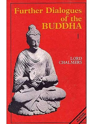 Further Dialogues Of The Buddha: 2 Volumes