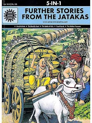 Further Stories From The Jatakas (5 In One Comic)