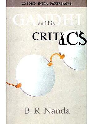 Gandhi and his Critics