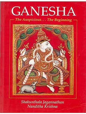 Ganesha The Auspicious…The Beginning