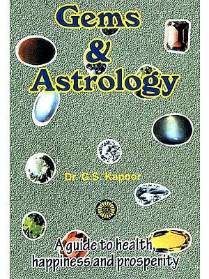 Gems and Astrology: A Guide to Health, Happiness and Prosperity