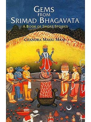 Gems from Srimad Bhagavata (A Book of Short Stories)