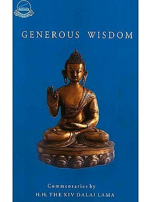 Generous Wisdom: Commentaries on The Jatakamala, Garland of Birth Stories by The Dalai Lama