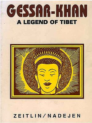 Gessar Khan A Legend of Tibet