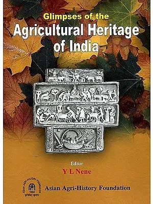 Glimpses of the Agricultural Heritage of India