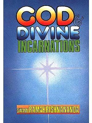 God and Divine Incarnations