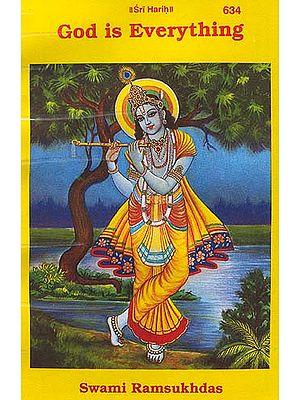 God is Everything (Vasudevah Sarvam)