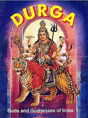 Gods and Goddess of India: Durga