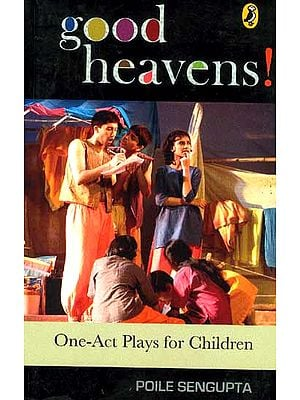 Good Heavens One-Act Plays for Children