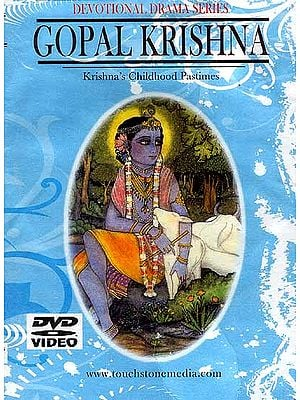 Gopal Krishna Krishna's Childhood Pastimes Devotional Drama Series (Hindi with English Subtitles) (DVD Video)