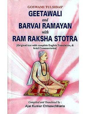 Goswami Tulsidas' Geetawali and Barvai Ramayan with Ram Raksha Stotra