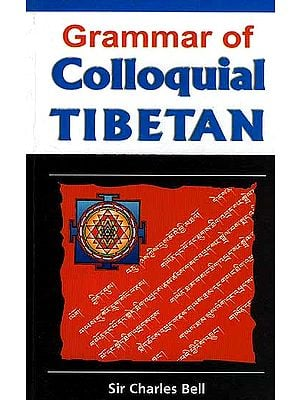 Grammar of Colloquial Tibetan (With Roman)