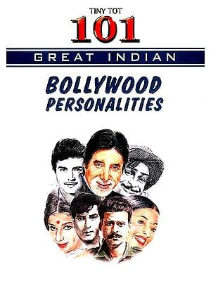 101 Great Indian Bollywood Personalities