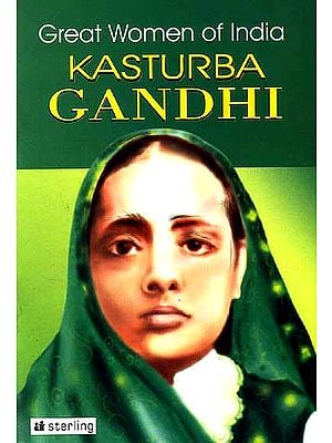 Great Women of India Kasturba Gandhi