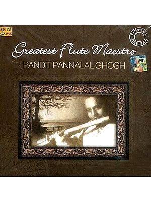 Greatest Flute Maestro Pandit Pannalal Ghosh (Vintage Revival) (Audio CD)