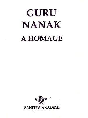 Guru Nanak A Homage