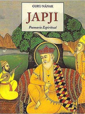 Guru Nanak Japji Poemario Espiritual (Spanish)