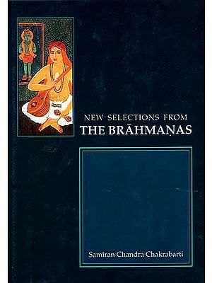 New Selections From The Brahmanas (Sanskrit Only)
