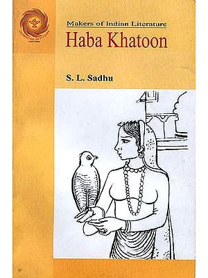 Haba Khatoon: Makers of Indian Literature