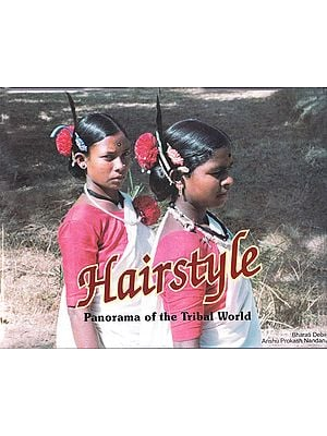 Hairstyle – Panorama of the Tribal World