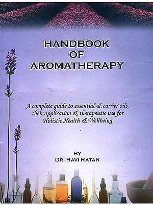 Hand Book of Aromatherapy