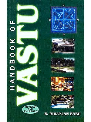 HAND BOOK OF VASTU (REVISED and ENLARGED)