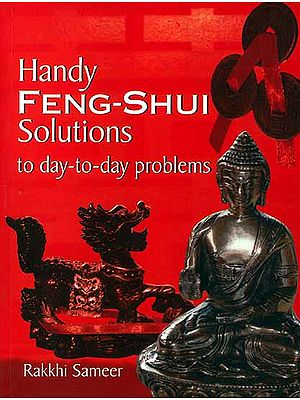 Handy Feng-Shui Solution To Day-to-Day Problems