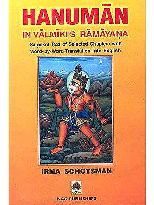 HANUMAN: IN VALMIKI'S RAMAYANA