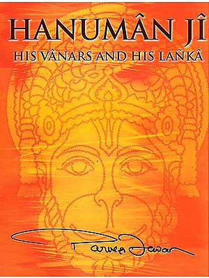 Hanuman Ji (His Vanars and His Lanka)