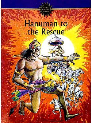 Hanuman to the rescue