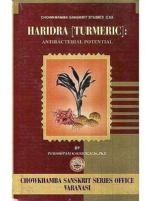 Haridra [Turmeric]: Antibacterial Potential