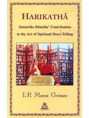 Harikatha Samartha Ramdas' Contribution to the Art of Spiritual Story-Telling