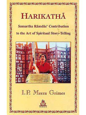 Harikatha Samartha Ramdas' Contribution to the Art of Spiritual Story-Telling