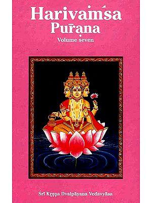 Harivamsa Purana: (Volume Seven)