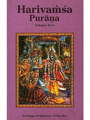 Harivamsa Purana (Volume Five)