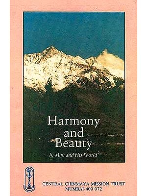 Harmony and Beauty in Man and His World