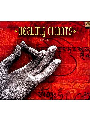 Healing Chants ~Sanskrit~ (Audio CD)
