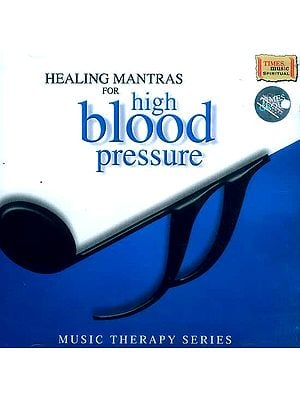Healing Mantras for High Blood Pressure (Music Therapy Series) (Audio CD)