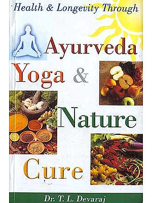 Ayurveda Yoga and Nature Cure