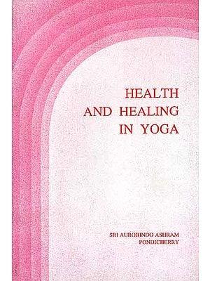 Health and Healing in Yoga